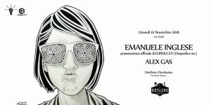 Emanuele Inglese con Alex Gas giovedì 10.11.2016 free entry