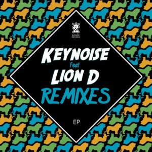 Keynoise ft Lion D - Remixes
