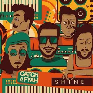 Catch-A-Fyah-Shine
