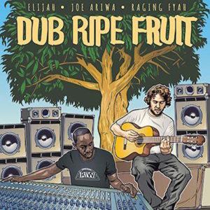 Elijah-Dub-Ripe-Fruit
