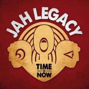 Jah-Legacy-Time-Is-Now