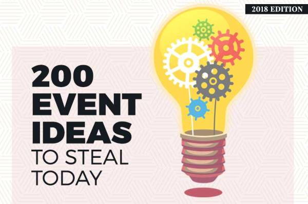 200 Event Ideas To Steal Today (2018 edition)