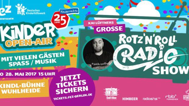 "Erstes Kinder-OpenAir in der Kindl-Bühne Wuhlheide: ""Kai Lüftners große Rotz`N`Roll Radio Show""!"