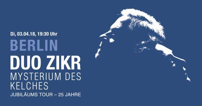 Das Mysterium des Kelches,Berlin,#VisitBerlin,Musik,Konzert,Kultur,Freizeit,Unterhaltung,DUO ZIKR,Stimme des Feuers,Kaiser-Wilhelm-Gedächtniskirche