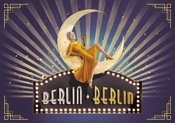 BERLIN BERLIN lädt zum Tanz auf dem Vulkan 17.12.2019 – 23.02.2020