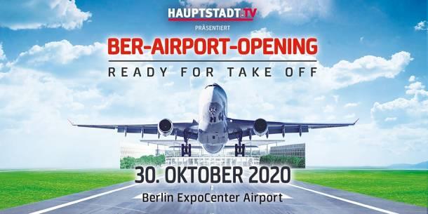 BER-Airport-Opening 30. Oktober 2020