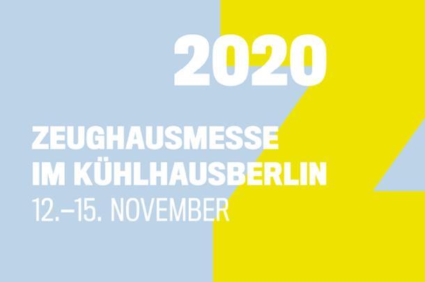 Die 24. Zeughausmesse zu Gast im KühlhausBerlin 12.-15.11.2020