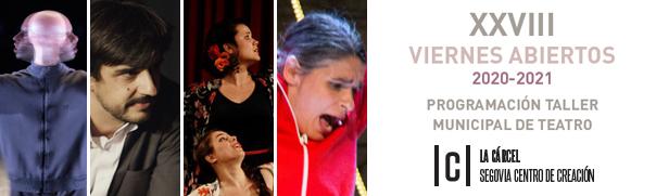 'Los Viernes Abiertos' (teatro). Temporada 2020-2021