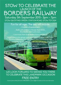 Stow Celebrates the Launch of the Borders Railway Saturday 5th September 2015