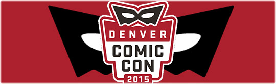 Denver Comic Con 2016 @ Colorado Convention Center
