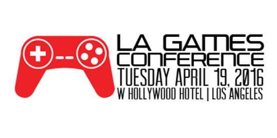 LA Games Conference 2016 @ W Hollywood Hotel