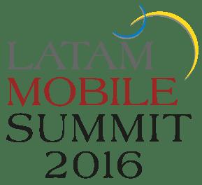 LATAM Mobile Summit 2016