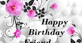 birthday wishes for friends 2017