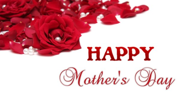 Happy Mother S Day 2017 Love Quotes Wishes And Sayings: Happy Mothers Day 2017 Images & Pictures Free Download