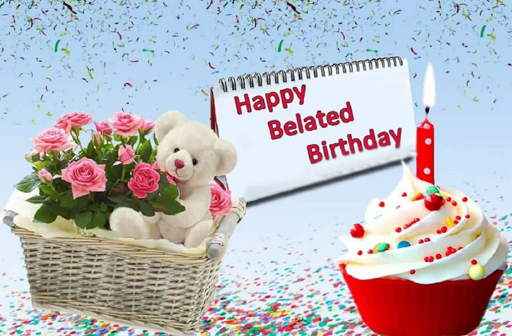 belated happy birthday images  pictures 2017 free download