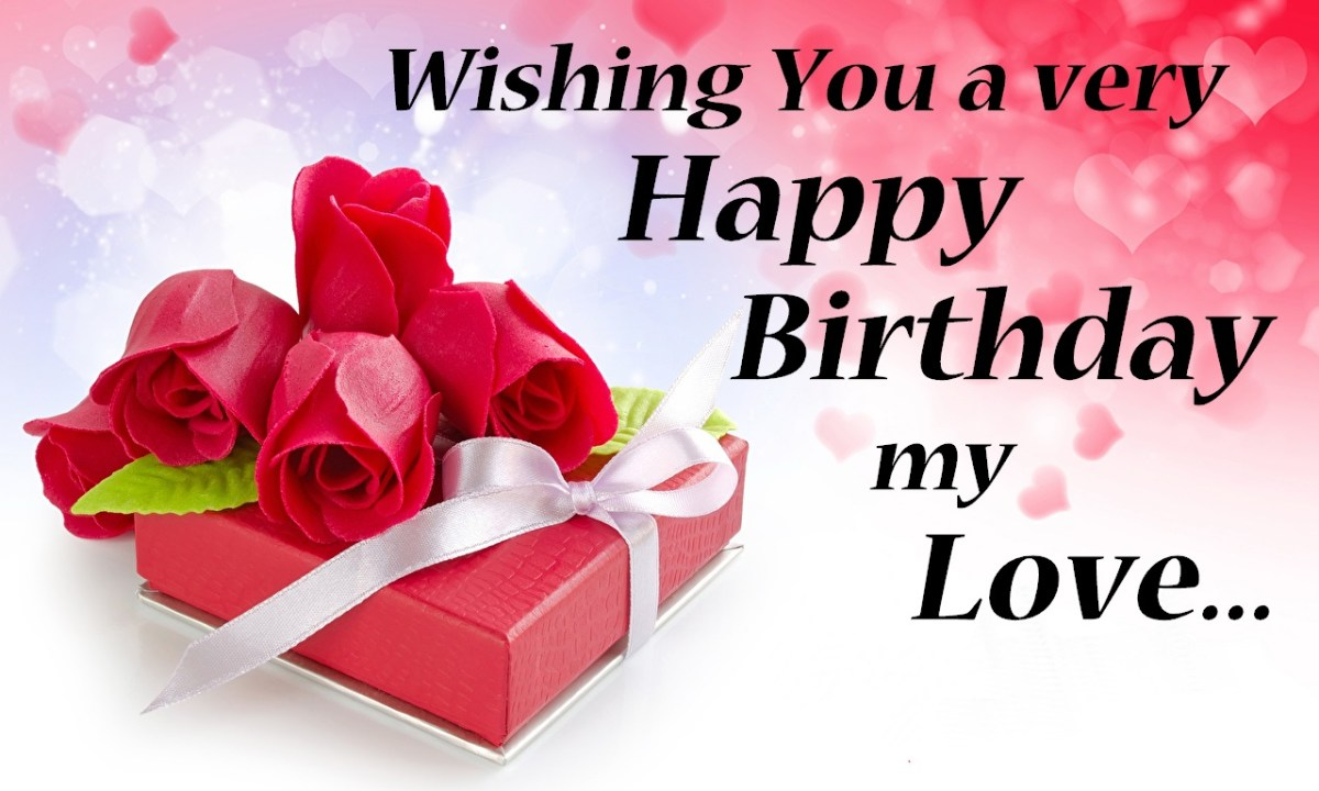Quotes On Car Lovers >> Happy Birthday My Love Images | Happy Birthday Love Wishes