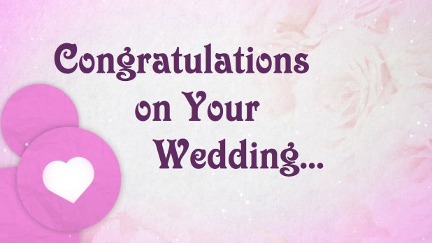 Wedding Congratulations Images Amp HD Pictures Wedding Greeting Cards