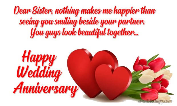 Happy Anniversary Wishes For Sister Anniversary Greeting Cards You are the best sister and am sure that you will make the best life partner. happy anniversary wishes for sister