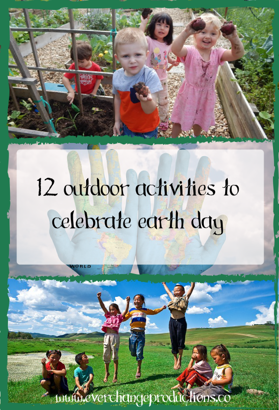 Earth Day is just around the corner. Here are 12 Ourdoor Activities to Celebrate Earth Day!