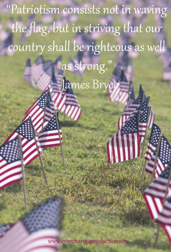 "Need some Monday Motivation to start your week off? Just remember: ""Patriotism consists not in waving the flag, but in striving that our country shall be righteous as well as strong.""- James Bryce"