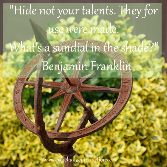 "Need some Monday Motivation to start your week off? Just remember: ""Hide not your talents. They for use were made. What's a sundail in the shade"""
