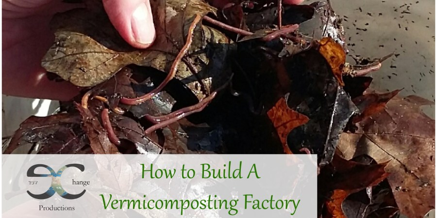 How to Build A Vermicomposting Factory