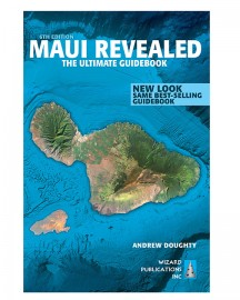 The Best Maui Guidebook: Maui Revealed