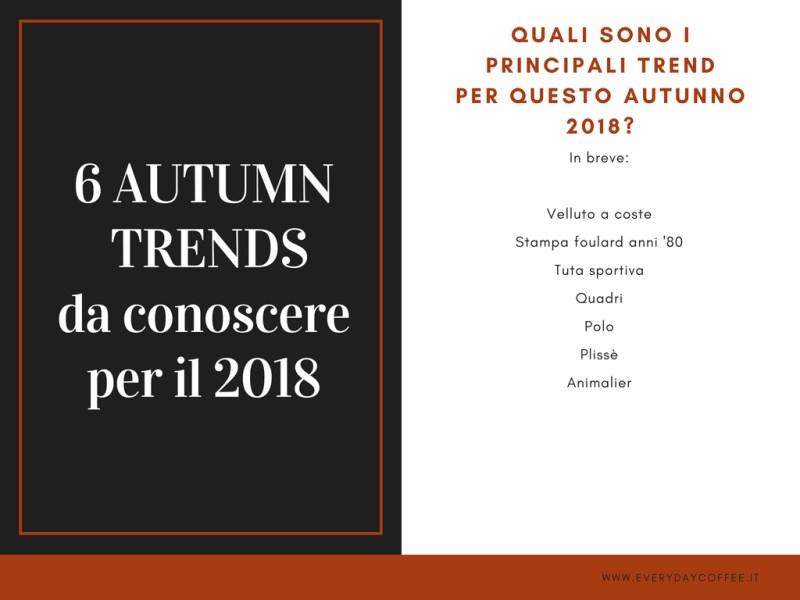 Tendenze autunno 2018 moda in breve