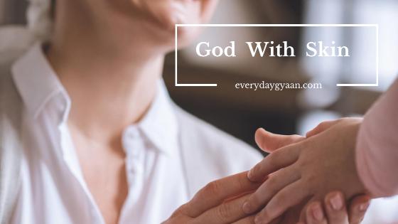 God With Skin