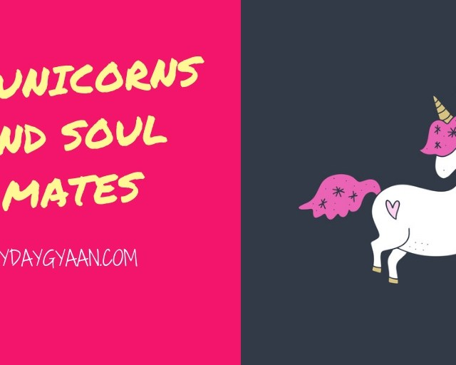of unicorns and soul mates