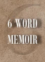 6-Word Memoir