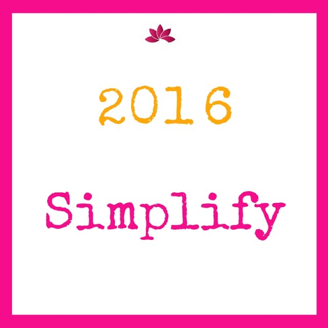 My Word For 2016 Is Simplify