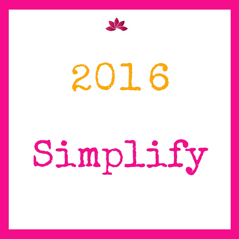 My Word For 2016 Is Simplify #woty