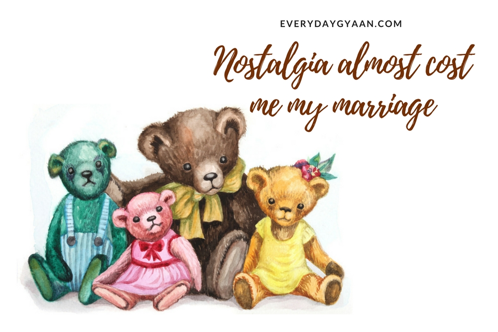 Nostalgia Almost Cost Me My Marriage #writebravely #FridayReflections