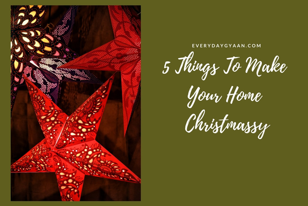 5 Things To Make Your Home Christmassy