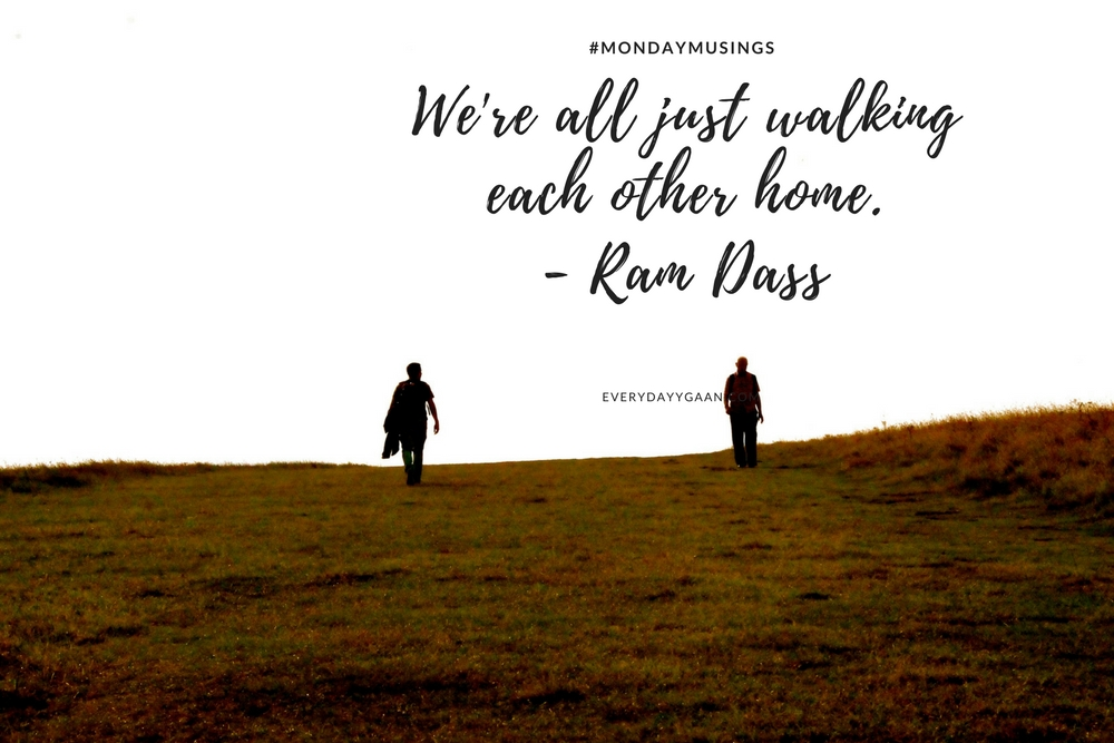 Walking Each Other Home #MondayMusings #MondayBlogs
