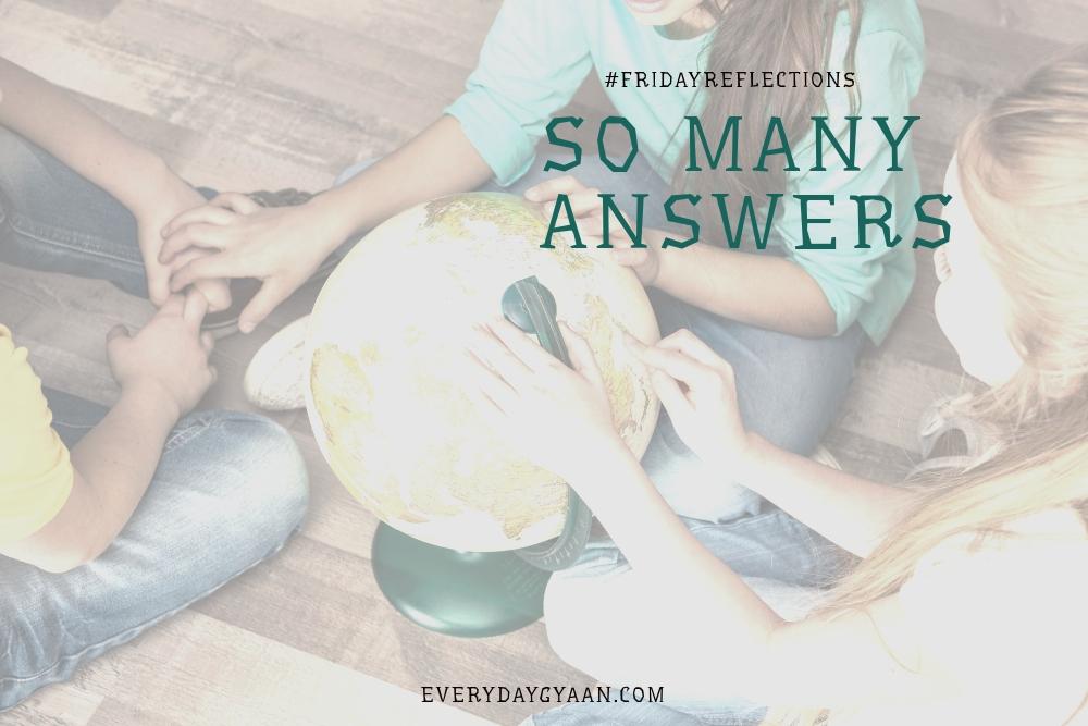 So Many Answers #FridayReflections