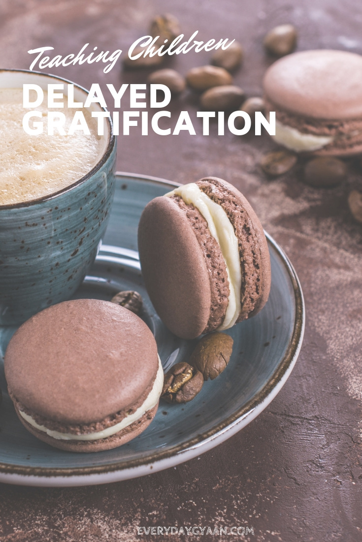 Delayed Gratification and Children #MondayMusings