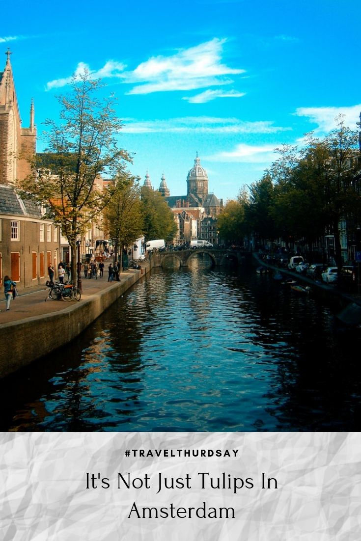 It\'s Not Just Tulips In Amsterdam