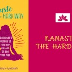 Namaste The Hard Way #BookReview
