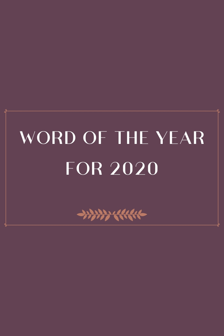 My Word of The Year for 2020