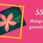 55 Things I'm Grateful For