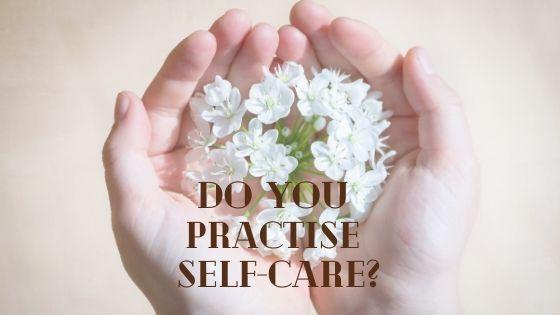 practise self-care