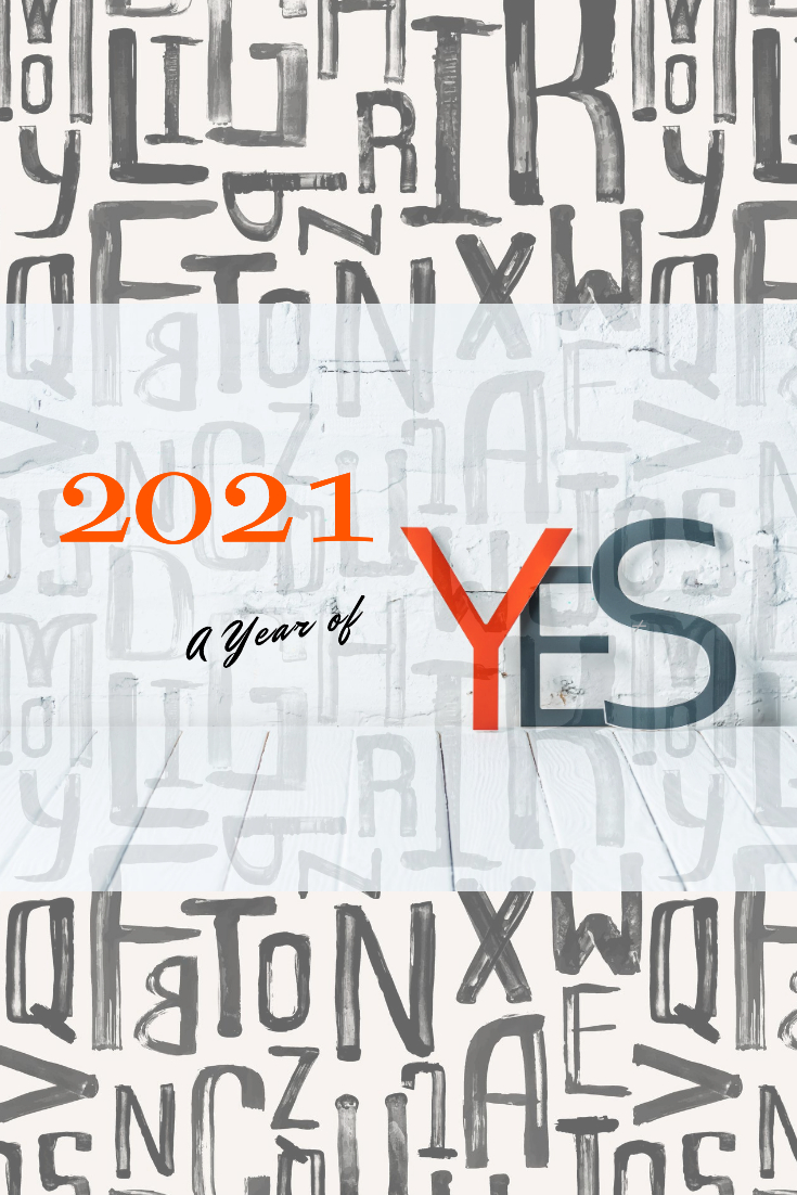 Word of the Year: 2021 A Year of Yes