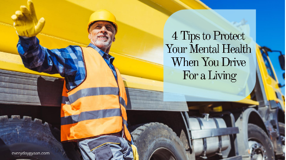 Protect Your Mental Health When You Drive For a Living