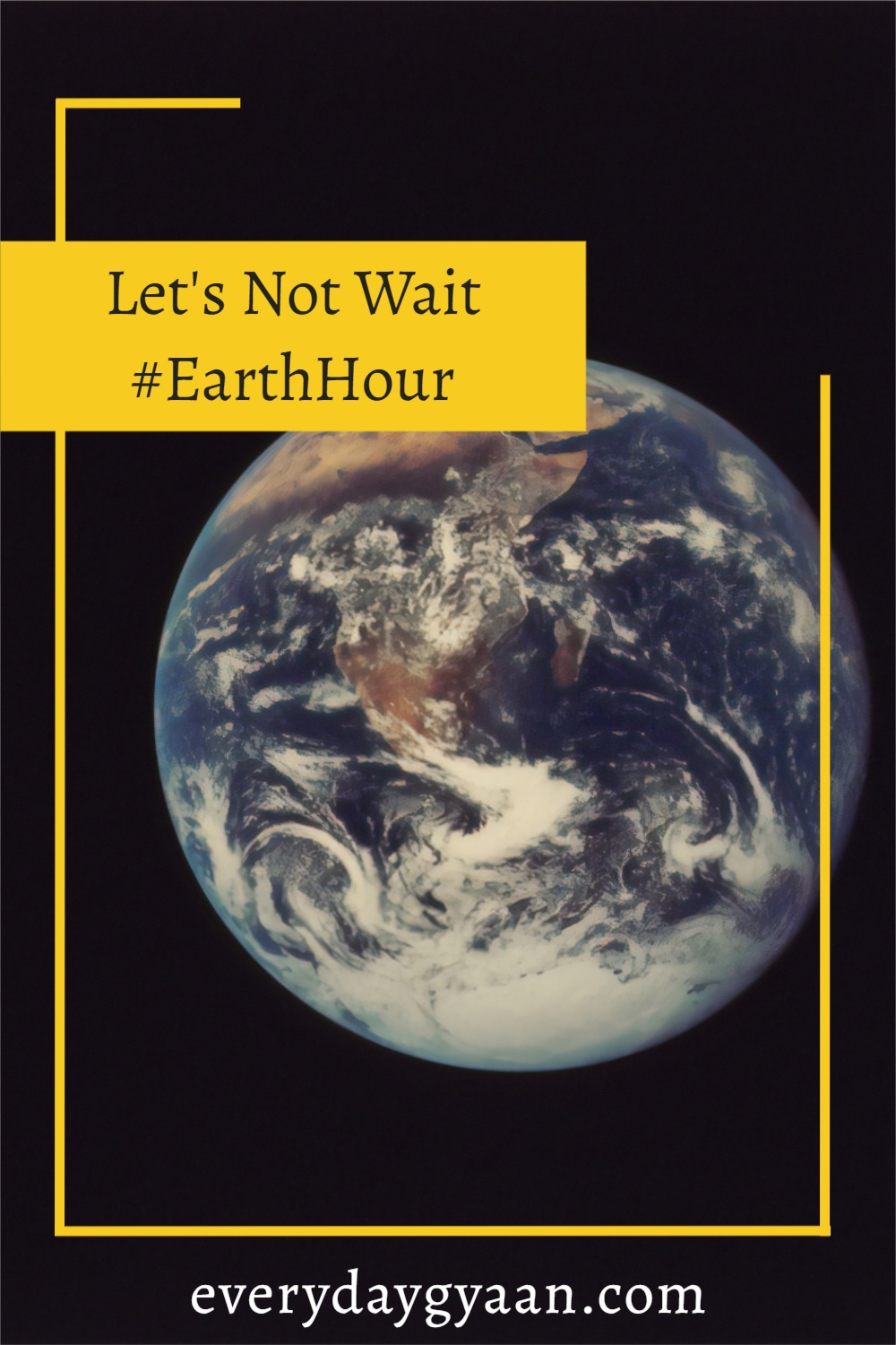 Let\'s Not Wait #EarthHour