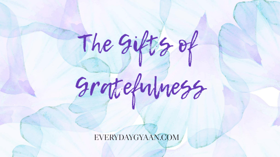 The Gifts Of Gratefulness