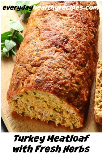 Healthy Easy Turkey Meatloaf with Fresh Herbs