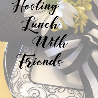 Hosting Lunch With Friends l Every Day is the Weekend!