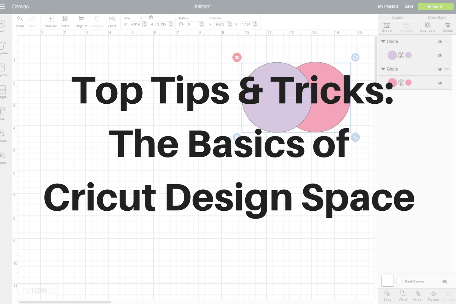 TOP TIPS AND TRICKS: THE BASICS OF CRICUT DESIGN SPACE